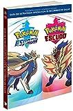 Guía Pokémon Espada y Pokémon Escudo: Guía de estrategia oficial con el recorrido de Galar